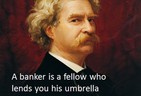 Mark Twain on Bankers