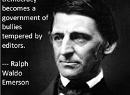 """Democracy becomes a government of bullies . . ."" (Ralph Waldo Emerson Poster)"