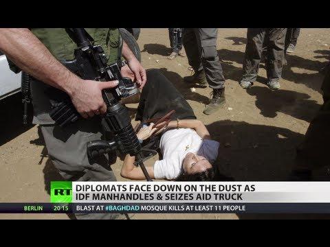 Israeli Troops attack European Diplomats on Aid Mission