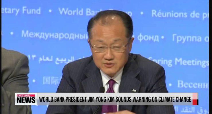 World Bank Head:  Climate Change and Growing Inequality threaten Global Upheaval