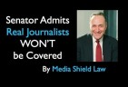 "If Senate's Phony Journalist ""Shield Law"" wouldn't Protect a Glenn Greenwald what Good is It?"