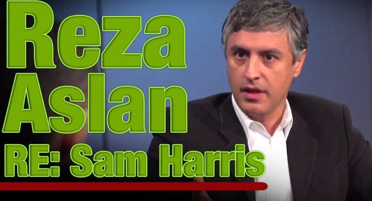 Reza Aslan, religion Ph.D. vs. Sam Harris