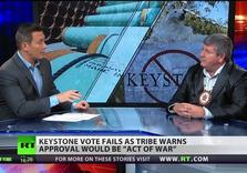 "South Dakota Native Tribe: Keystone XL an ""act of war"""