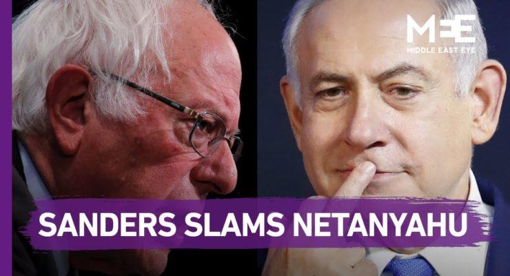 "Israel Lobby AIPAC slams Bernie Sanders for branding Netanyahu's Gov't ""right-wing, racist"""