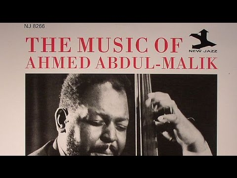 Islam, the Oud and American Jazz Prodigy Ahmed Abdul-Malik