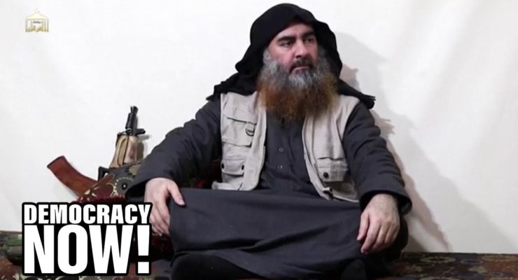 Death of al-Baghdadi: ISIS Grew Out of U.S. Invasion of Iraq: Cole @ Democracy Now!