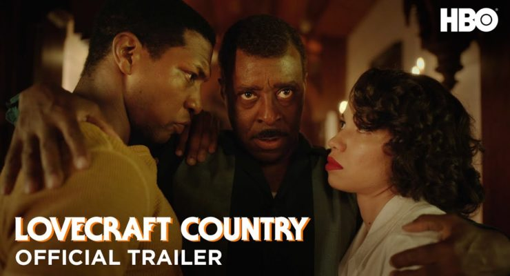 Black Lives Mattering: HBO's 'Lovecraft Country' demonstrates that Racism is the True Horror