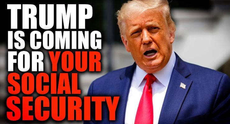 Can Trump's Plan to Steal your Social Security, Medicare be Stopped?
