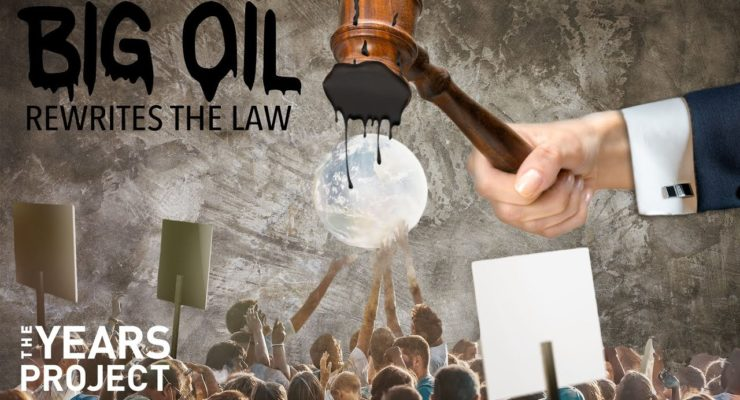 How Big Oil is Buying our Representatives to Criminalize Environmental Protests