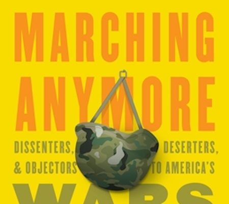 'I Ain't Marching Anymore' chronicles 260 years of war resistance and conscientious objection