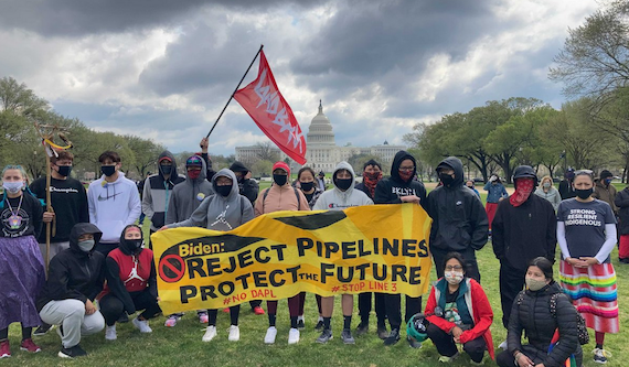 Young Indigenous organizers are taking the fight against oil pipelines to Biden