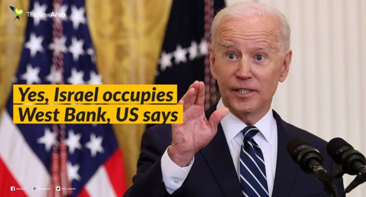 The Biden Administration is back to calling Palestinians 'Occupied,' but can't see them being Colonized