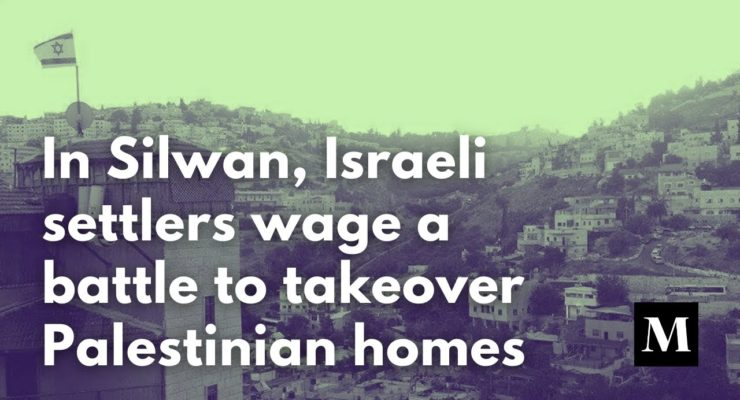 Another Tinderbox: 1,500 Palestinians in Silwan, East Jerusalem, under threat of Expulsion from Homes by Israeli Authorities