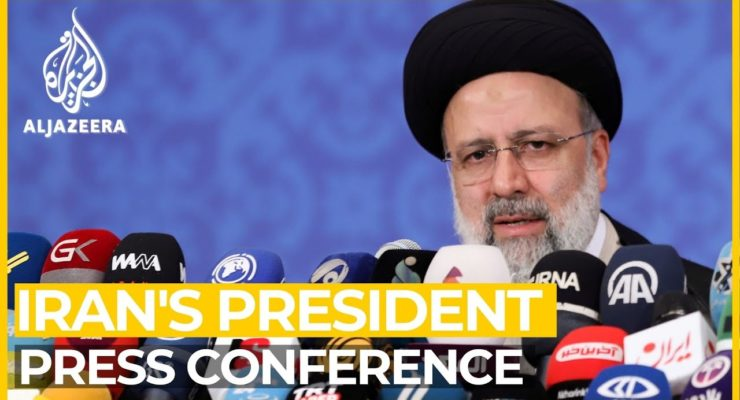 Iran's Raisi: Supports renewed Nuclear Deal, Seeks Lifting of US Sanctions, and Restored Saudi Diplomatic Relations
