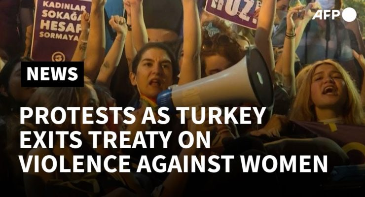 Thousands of Women protest Throughout Turkey as gov't withdraws from Istanbul Convention on Women's Rights