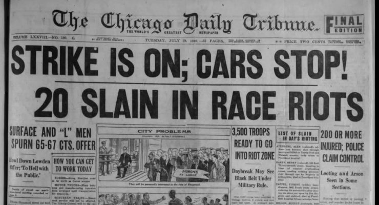 """In the Wake of """"Black Lives Matter,"""" does the the 1919 Chicago Race Riot Take on Special Significance?"""